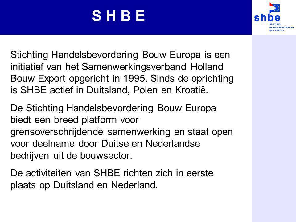 Stichting Handelsbevordering Bouw Europa is een initiatief van het Samenwerkingsverband Holland Bouw Export opgericht in 1995. Sinds de oprichting is