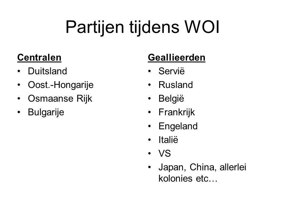 Partijen tijdens WOI Centralen Duitsland Oost.-Hongarije Osmaanse Rijk Bulgarije Geallieerden Servië Rusland België Frankrijk Engeland Italië VS Japan