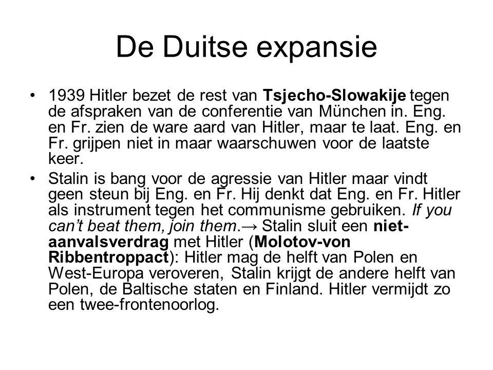 De Duitse expansie 1939 Hitler bezet de rest van Tsjecho-Slowakije tegen de afspraken van de conferentie van München in. Eng. en Fr. zien de ware aard