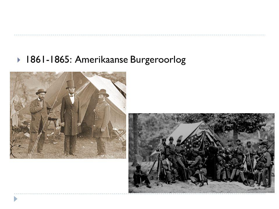  1861-1865: Amerikaanse Burgeroorlog