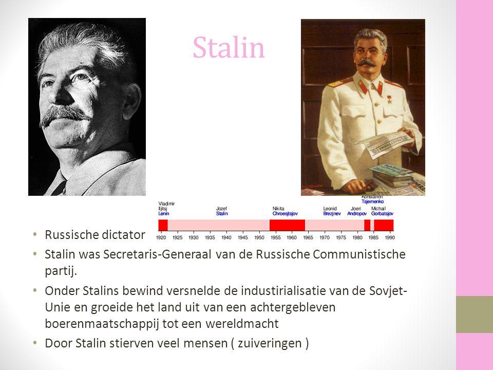 Stalin Russische dictator Stalin was Secretaris-Generaal van de Russische Communistische partij. Onder Stalins bewind versnelde de industirialisatie v