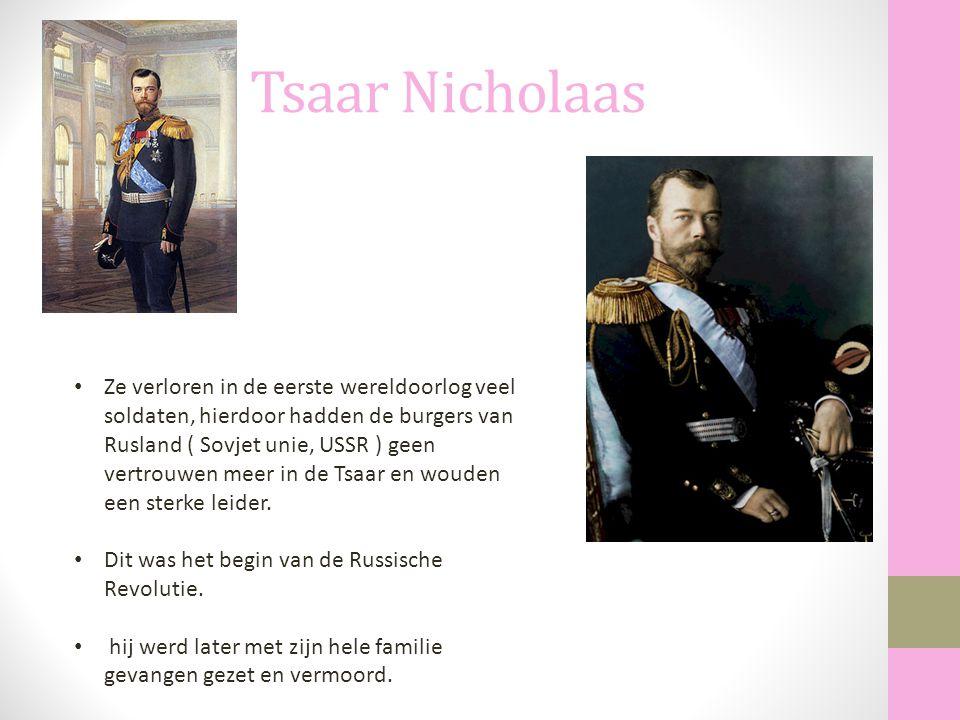 Tsaar Nicholaas Ze verloren in de eerste wereldoorlog veel soldaten, hierdoor hadden de burgers van Rusland ( Sovjet unie, USSR ) geen vertrouwen meer