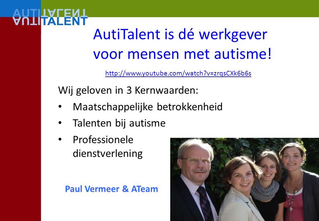 AutiTalent is dé werkgever voor mensen met autisme! Wij geloven in 3 Kernwaarden: Maatschappelijke betrokkenheid Talenten bij autisme Professionele di