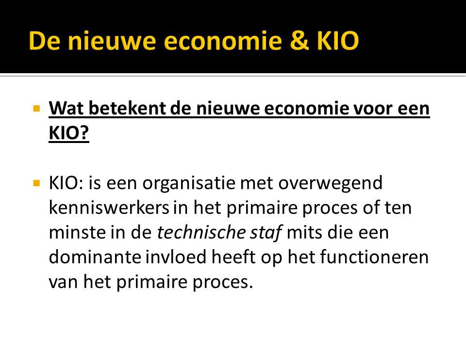  Wat betekent de nieuwe economie voor een KIO.