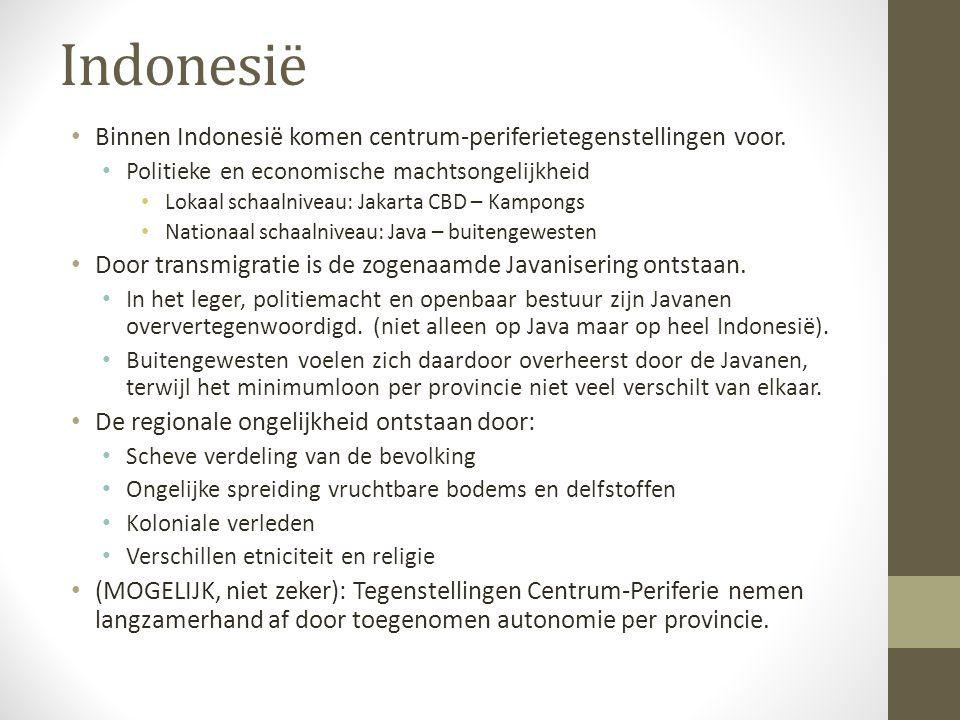 Indonesië Binnen Indonesië komen centrum-periferietegenstellingen voor.