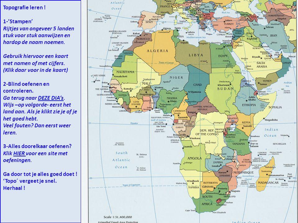 Topografie leren ! 1-'Stampen' Rijtjes van ongeveer 5 landen stuk voor stuk aanwijzen en hardop de naam noemen. Gebruik hiervoor een kaart met namen o