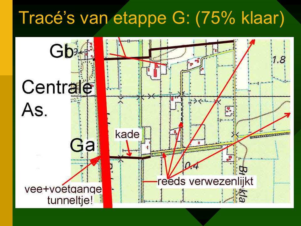 Tracé's van etappe G: (75% klaar)