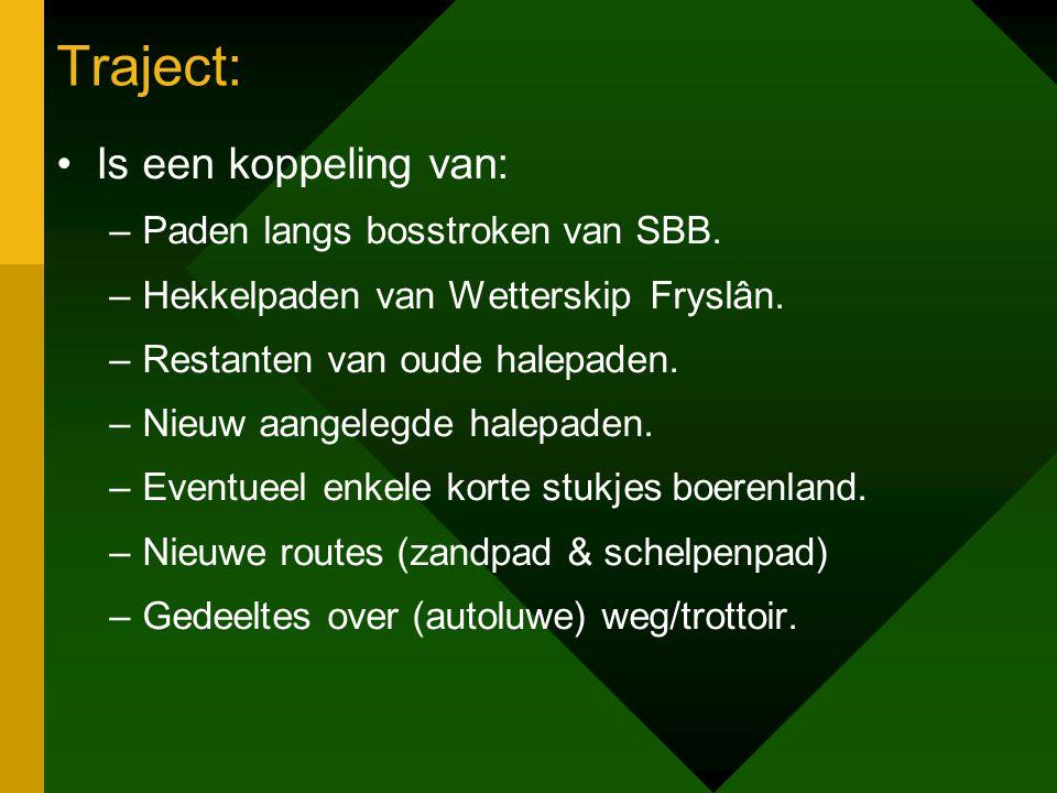 Traject: Is een koppeling van: –Paden langs bosstroken van SBB.