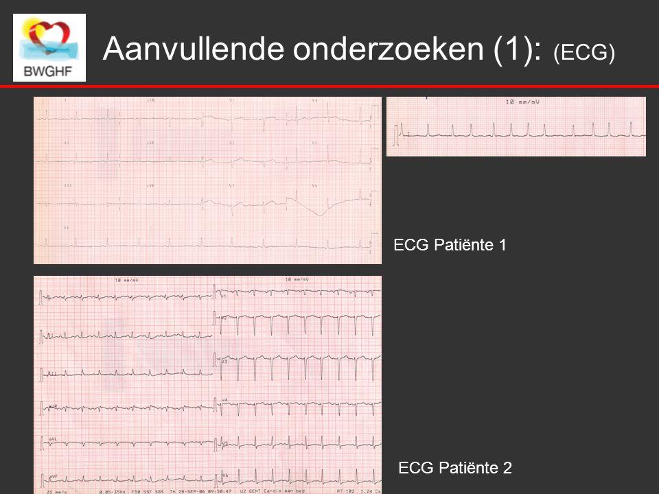 Aanvullende onderzoeken (1): (ECG) ECG Patiënte 1 ECG Patiënte 2