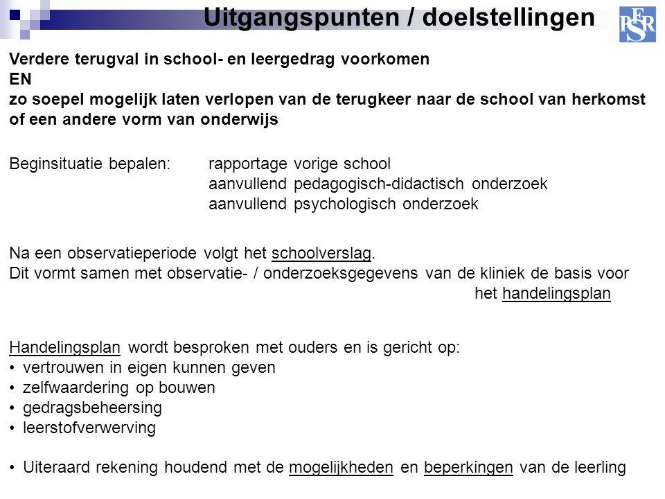 Uitgangspunten / doelstellingen Verdere terugval in school- en leergedrag voorkomen EN zo soepel mogelijk laten verlopen van de terugkeer naar de scho