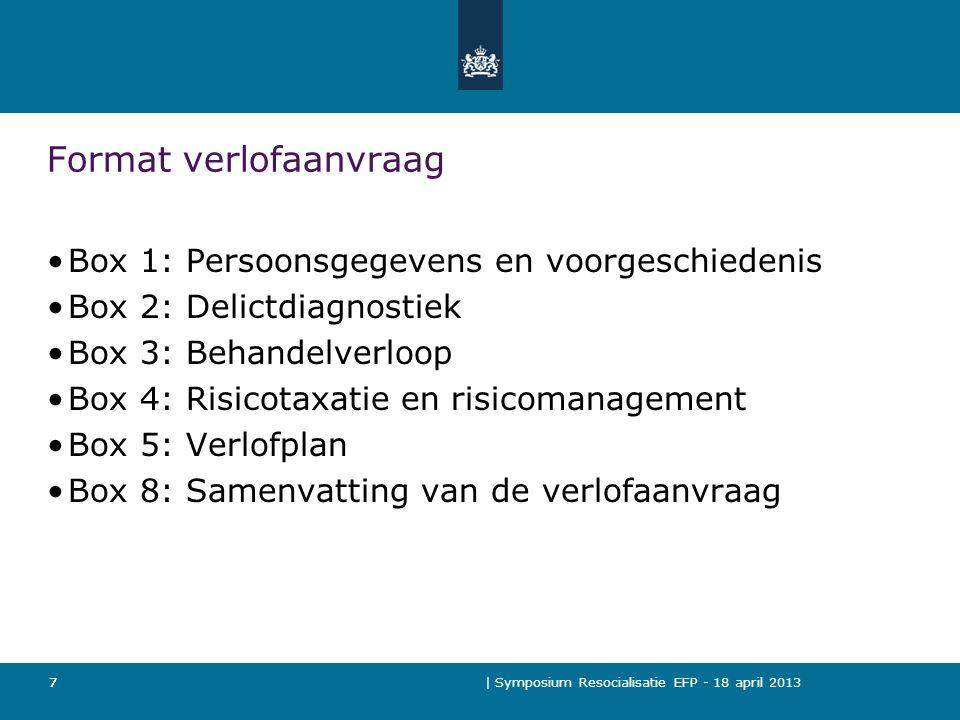 | Symposium Resocialisatie EFP - 18 april 2013 18 Verbeterpunten (vervolg) 3.