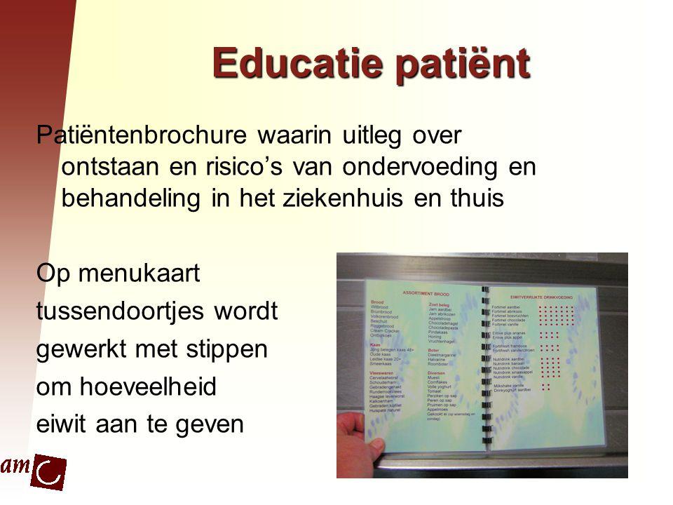 Educatie patiënt Patiëntenbrochure waarin uitleg over ontstaan en risico's van ondervoeding en behandeling in het ziekenhuis en thuis Op menukaart tus