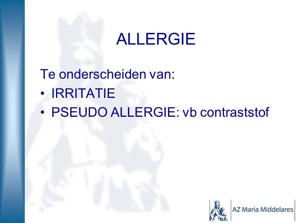 Type 3: AG-AL complexen – neerslag in weefsels Serumziekte Urticaria vasculitis vasculitis