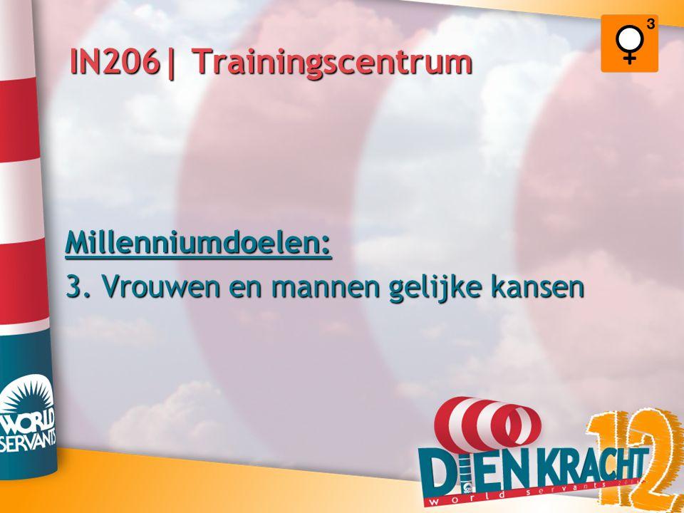 IN206| Trainingscentrum Millenniumdoelen: 3. Vrouwen en mannen gelijke kansen