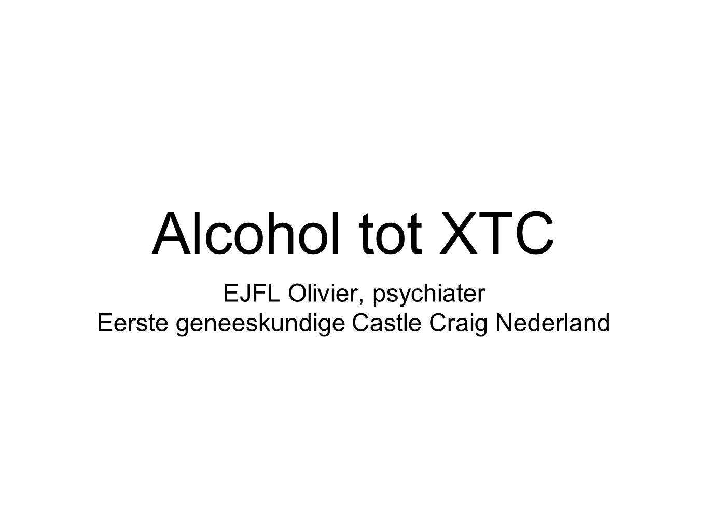 Alcohol tot XTC EJFL Olivier, psychiater Eerste geneeskundige Castle Craig Nederland