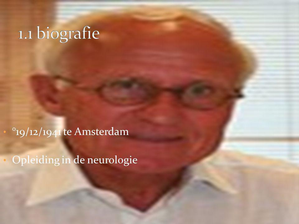 °19/12/1941 te Amsterdam Opleiding in de neurologie