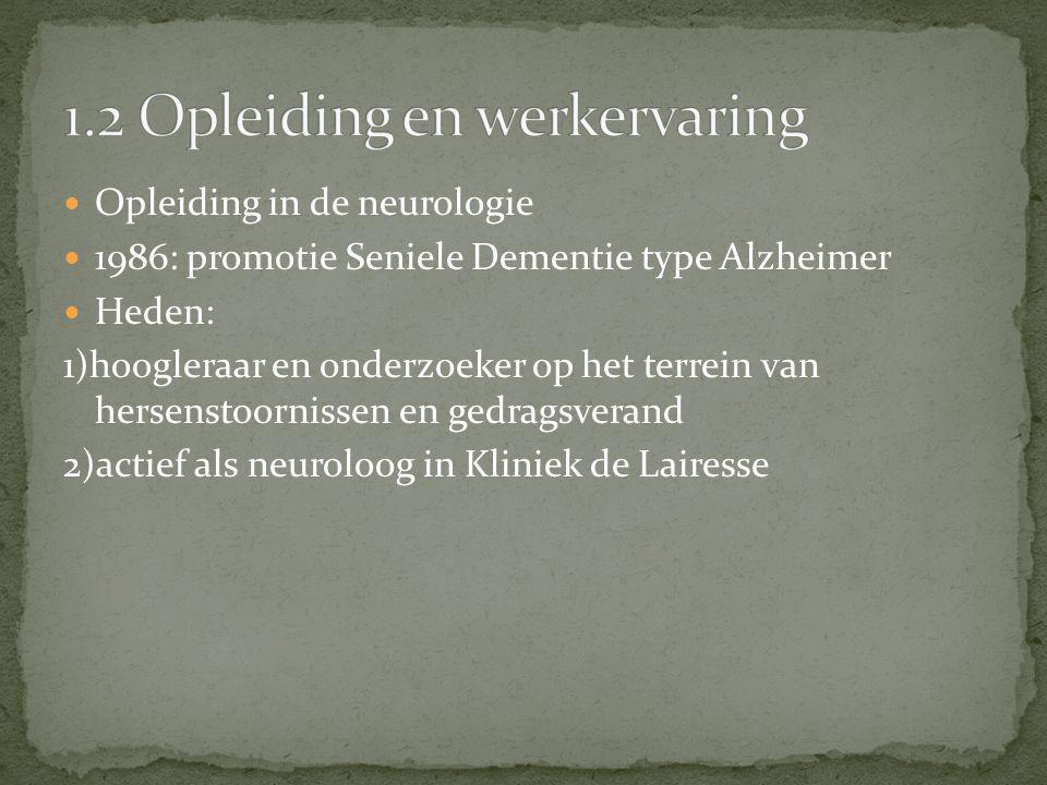 1986: promotie Seniele Dementie type Alzheimer Heden: 1)hoogleraar en onderzoeker op het terrein van hersenstoornissen en gedragsverand 2)actief als n