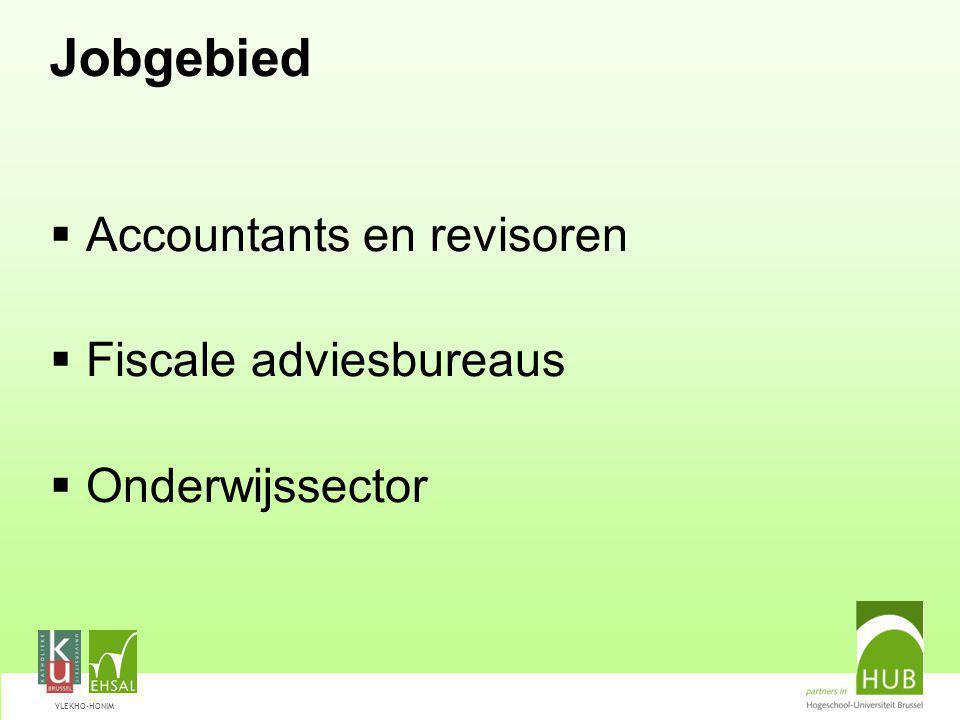 VLEKHO-HONIM Jobgebied  Accountants en revisoren  Fiscale adviesbureaus  Onderwijssector