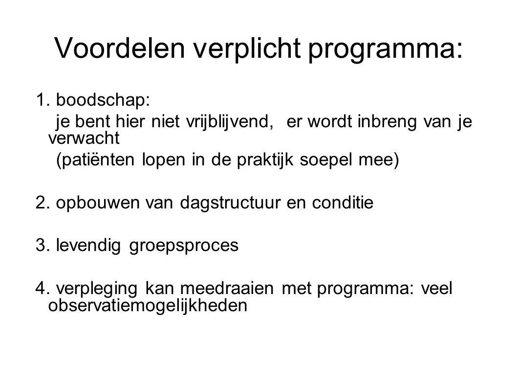 Voordelen verplicht programma: 1.