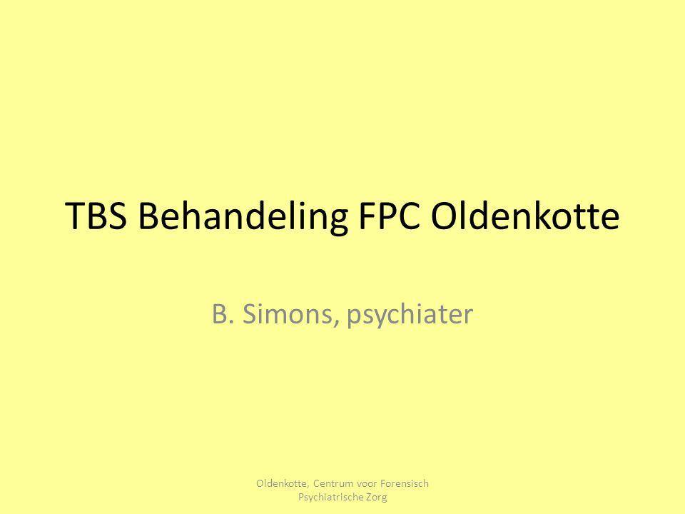 Oldenkotte, Centrum voor Forensisch Psychiatrische Zorg TBS Behandeling FPC Oldenkotte B. Simons, psychiater