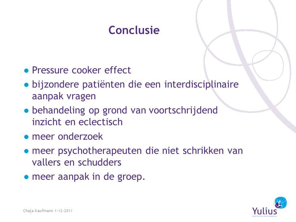 Conclusie ●Pressure cooker effect ●bijzondere patiënten die een interdisciplinaire aanpak vragen ●behandeling op grond van voortschrijdend inzicht en
