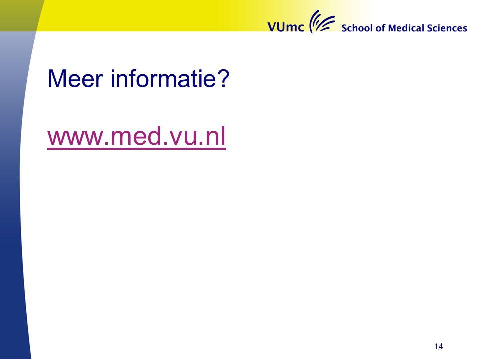 Meer informatie? www.med.vu.nl 14