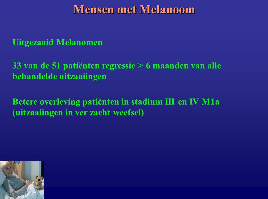 Mensen met Melanoom Uitgezaaid Melanomen 33 van de 51 patiënten regressie > 6 maanden van alle behandelde uitzaaiingen Betere overleving patiënten in