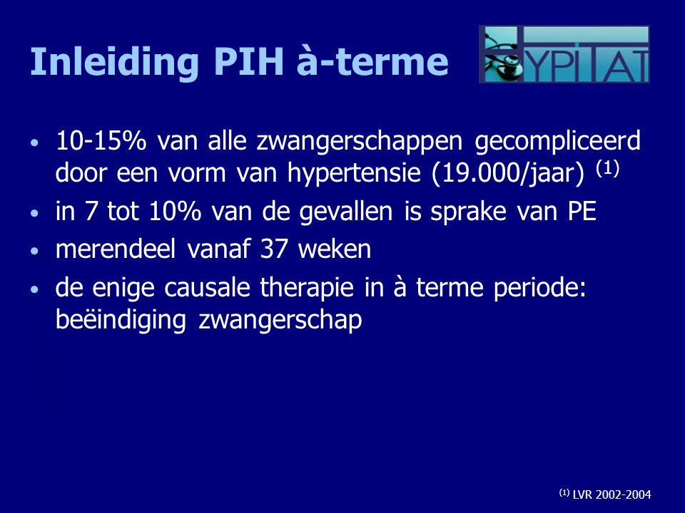 Inleiding PIH à-terme 10-15% van alle zwangerschappen gecompliceerd door een vorm van hypertensie (19.000/jaar) (1) in 7 tot 10% van de gevallen is sp