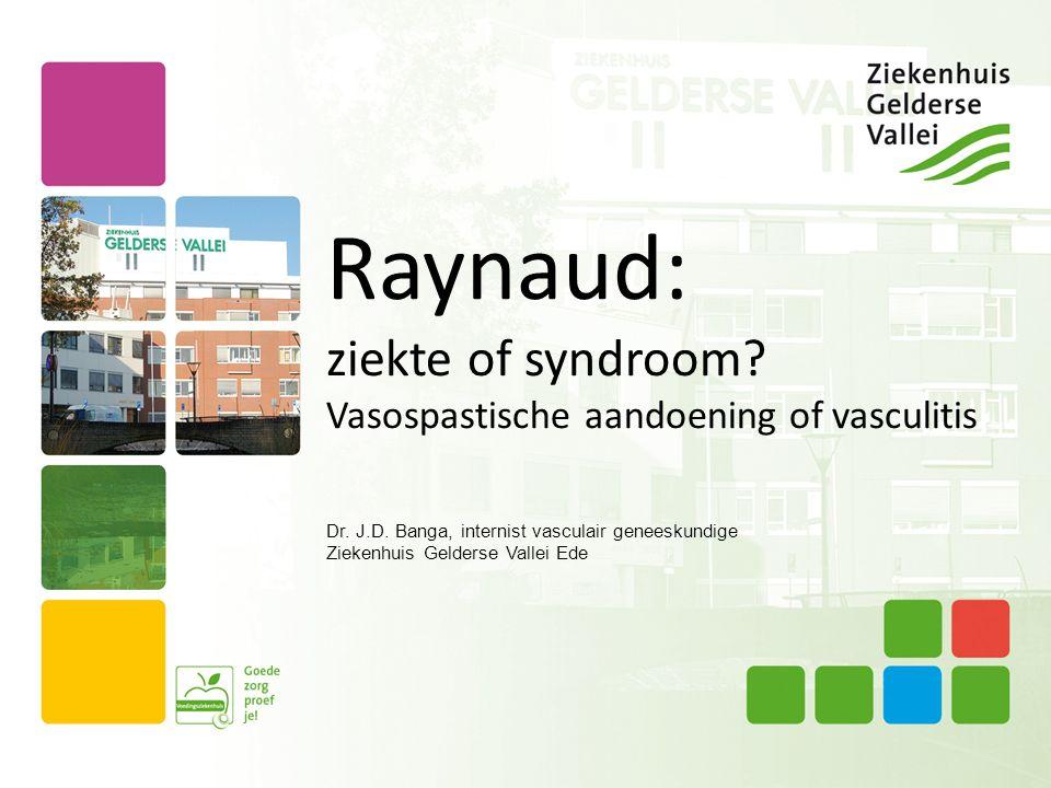 Criteria primaire Raynaud 1.Vasospastische aanvallen uitgelokt door koude of emotie 2.Beide handen aangedaan 3.Afwezigheid van weefselverlies 4.Geen aanwijzingen voor onderliggende ziekte 5.Klachten tenminste 2 jaar aanwezig Criteria van Allen & Brown, 1932