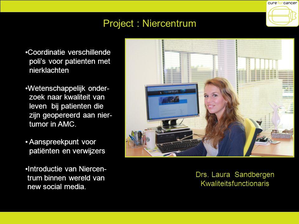 Project : Niercentrum Coordinatie verschillende poli's voor patienten met nierklachten Wetenschappelijk onder- zoek naar kwaliteit van leven bij patie