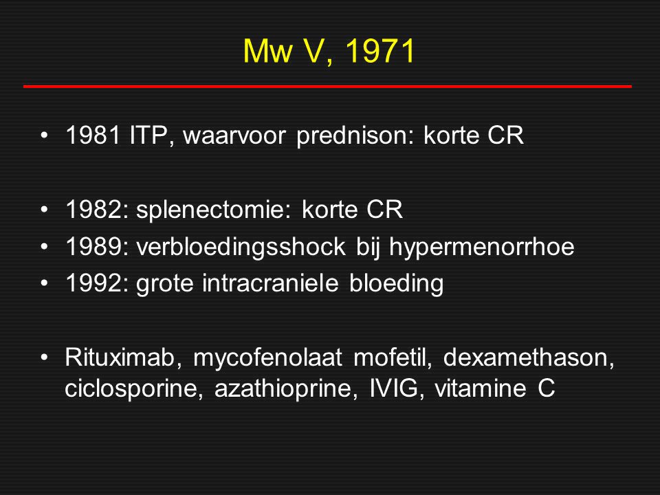 'sterke' trombo's Slichter Annu Rev Med 1980;31:509-40