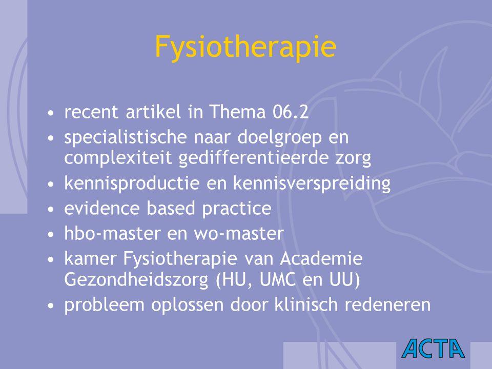 Fysiotherapie recent artikel in Thema 06.2 specialistische naar doelgroep en complexiteit gedifferentieerde zorg kennisproductie en kennisverspreiding