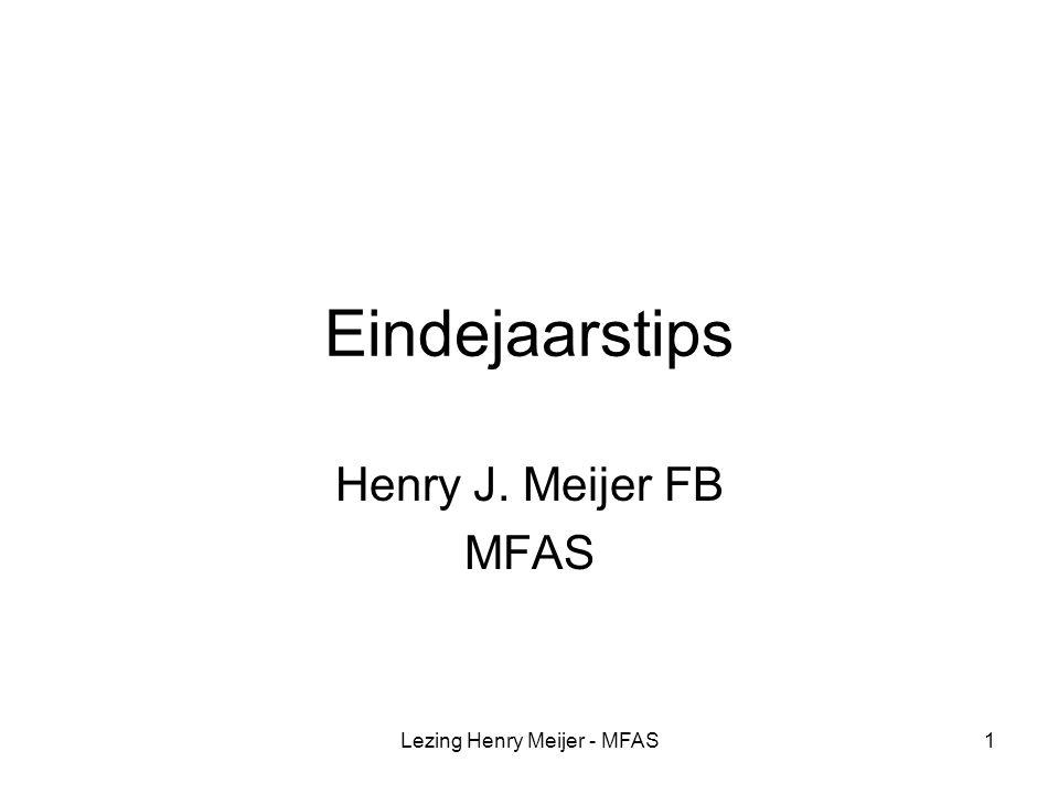 Lezing Henry Meijer - MFAS32 Carry back 1 jaar Sinds 2007 is de termijn voor carry back beperkt tot 1 jaar Dit beperkt de mogelijkheid om in deze economisch moeilijke tijd belasting terug te halen.