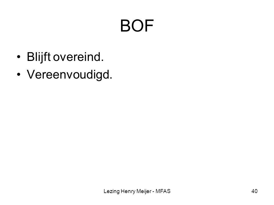 Lezing Henry Meijer - MFAS40 BOF Blijft overeind. Vereenvoudigd.