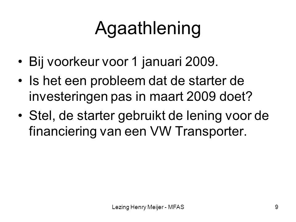 Lezing Henry Meijer - MFAS10 Ziektekosten Aftrek in 2009 beperkt.