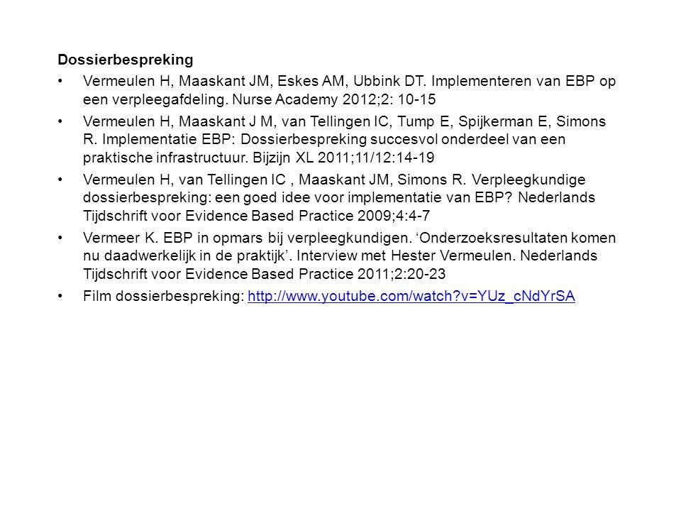 Dossierbespreking Vermeulen H, Maaskant JM, Eskes AM, Ubbink DT.