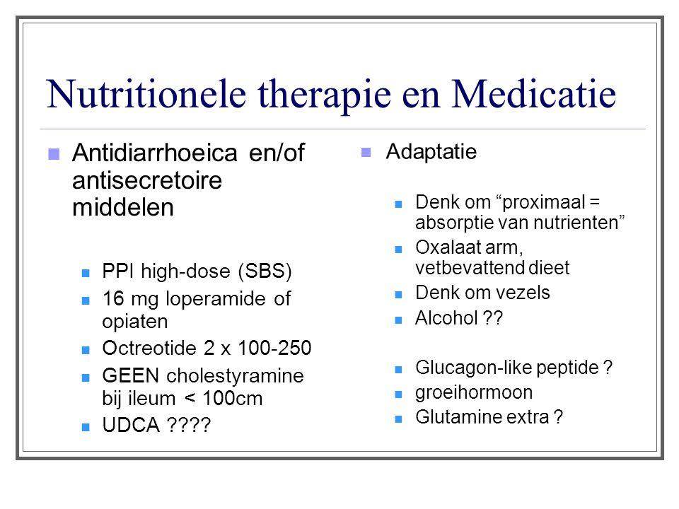 Nutritionele therapie en Medicatie Antidiarrhoeica en/of antisecretoire middelen PPI high-dose (SBS) 16 mg loperamide of opiaten Octreotide 2 x 100-250 GEEN cholestyramine bij ileum < 100cm UDCA ???.