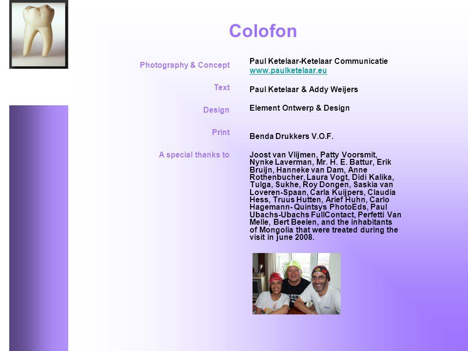 Paul Ketelaar-Ketelaar Communicatie www.paulketelaar.eu Paul Ketelaar & Addy Weijers Element Ontwerp & Design Benda Drukkers V.O.F.