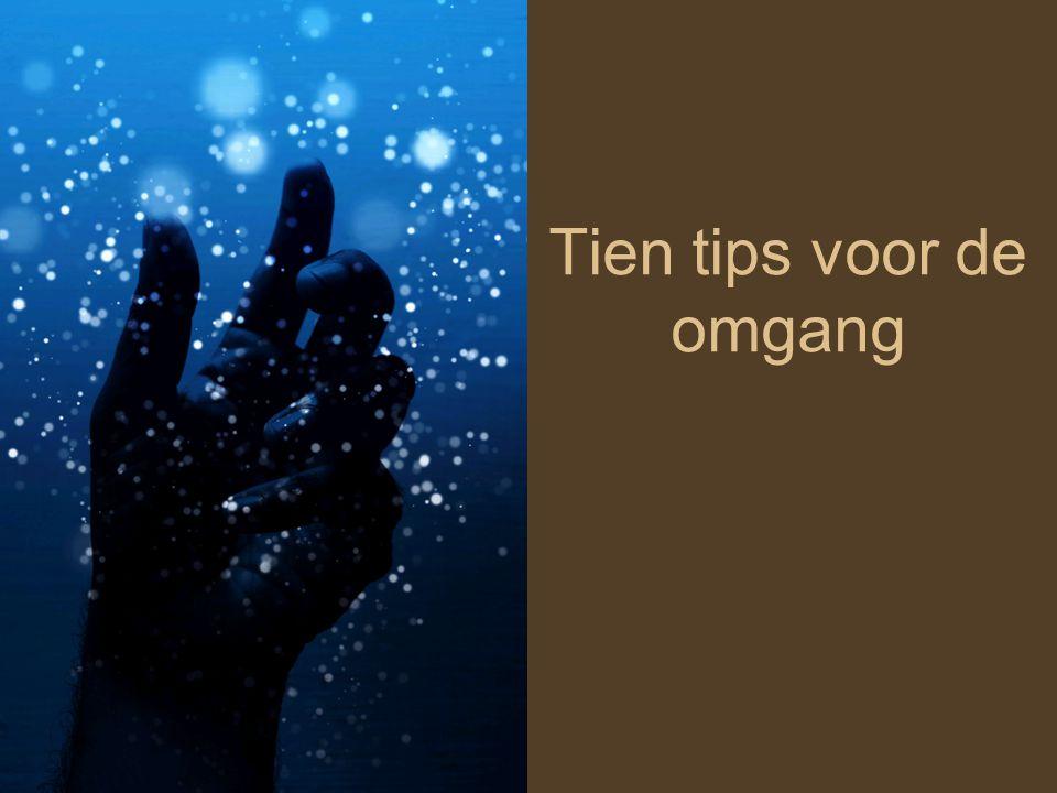 Tien tips voor de omgang