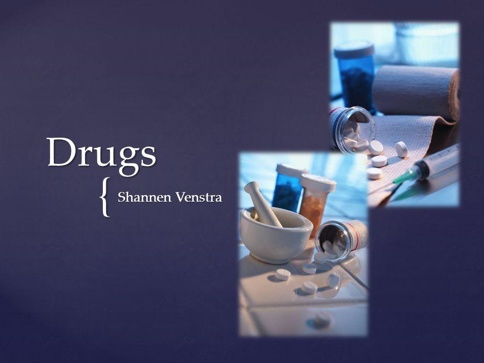 { Drugs Shannen Venstra