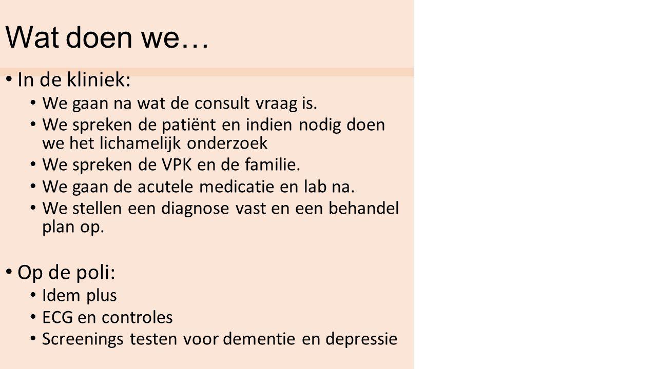 Welke patiënten zien we….