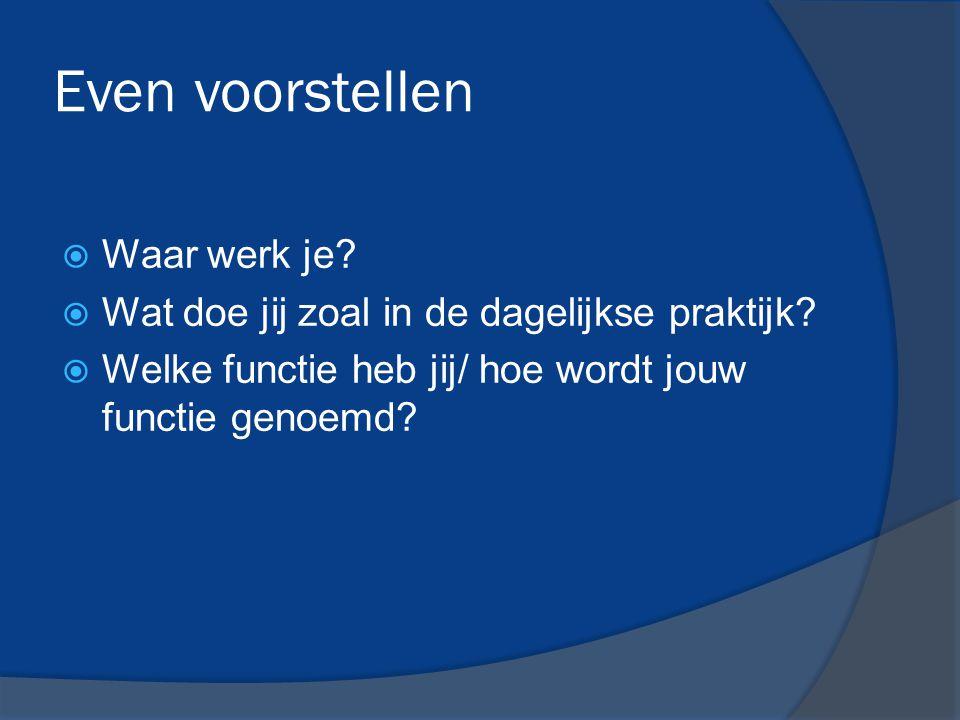 De belangrijke spelers EFP Netwerken (vaktherapie en de disciplines) Lectoraat Kenniskring Kennisontwikkeling vaktherapieën (KenVak) Lectoraat Bewegen, Gezondheid en Welzijn (Hs.
