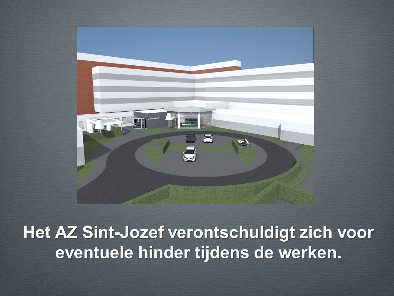 Het AZ Sint-Jozef verontschuldigt zich voor eventuele hinder tijdens de werken.