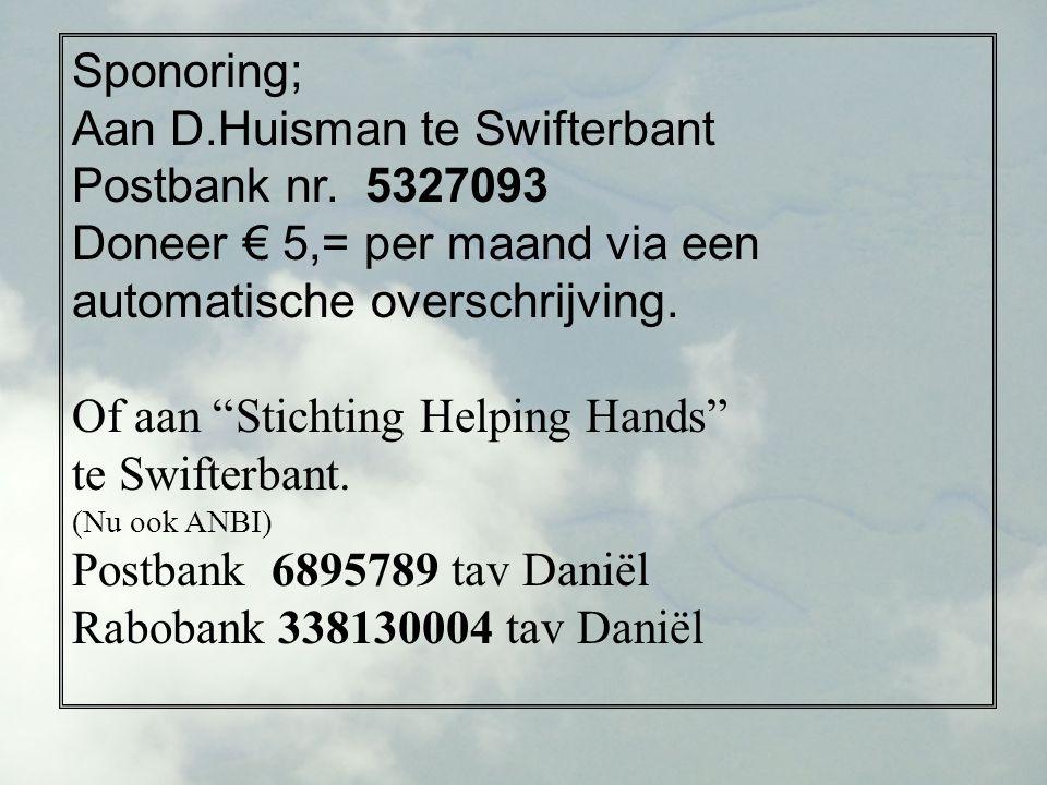 Sponoring; Aan D.Huisman te Swifterbant Postbank nr.