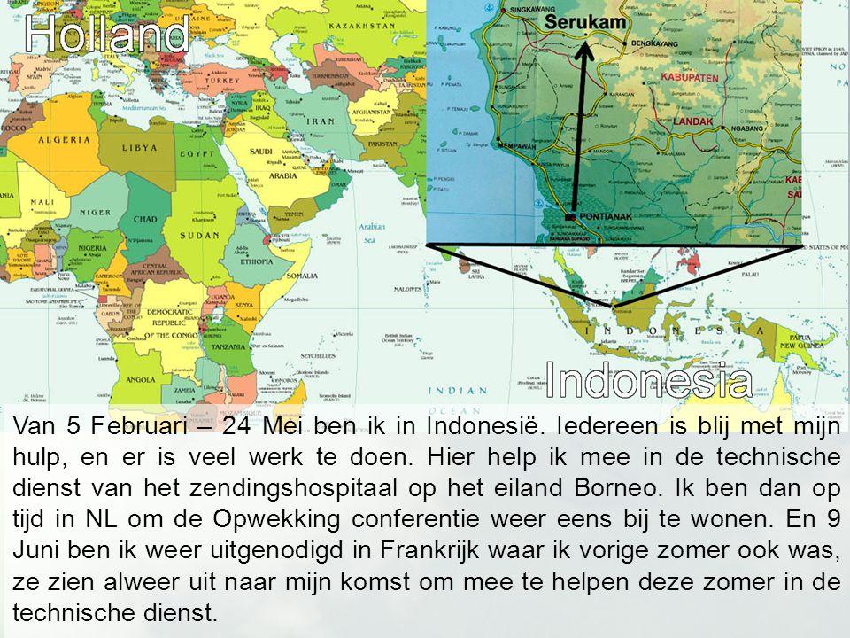 Van 5 Februari – 24 Mei ben ik in Indonesië.