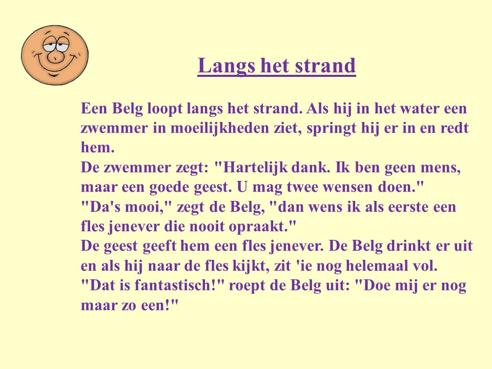 """Vreemd gaan Twee Nederlanders en een Belg praten over hun relatie. Zegt de ene Nederlander: """"Volgens mij gaat mijn vrouw vreemd met een timmerman! Ik"""