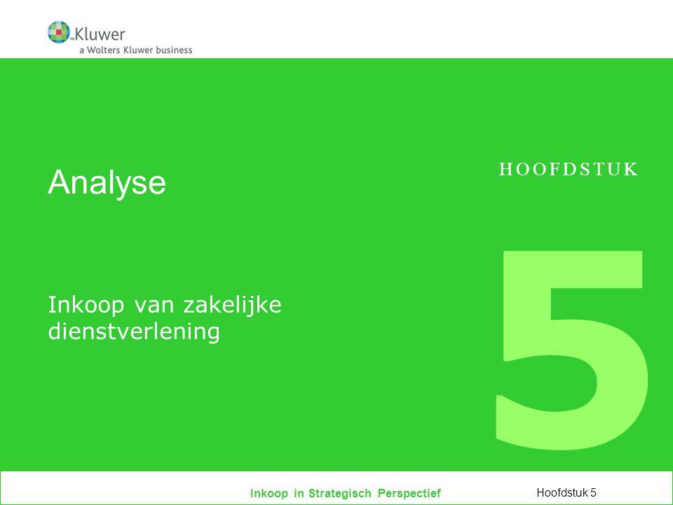 Inkoop in Strategisch Perspectief Analyse Inkoop van zakelijke dienstverlening Hoofdstuk 5 HOOFDSTUK 5