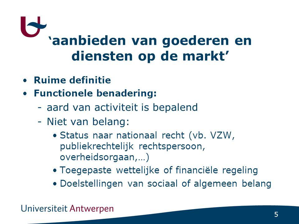 26 DAEB's zijn essentieel onderdeel van Uniebeleid → Stelregel: harmonisatie bepaalt de beoordelingsruimte van de lidstaten -Sectorspecifieke regulering in nutssectoren -Sinds 1 december 2009 volwaardige rechtsgrondslag voor Unieoptreden inzake DAEB Art.