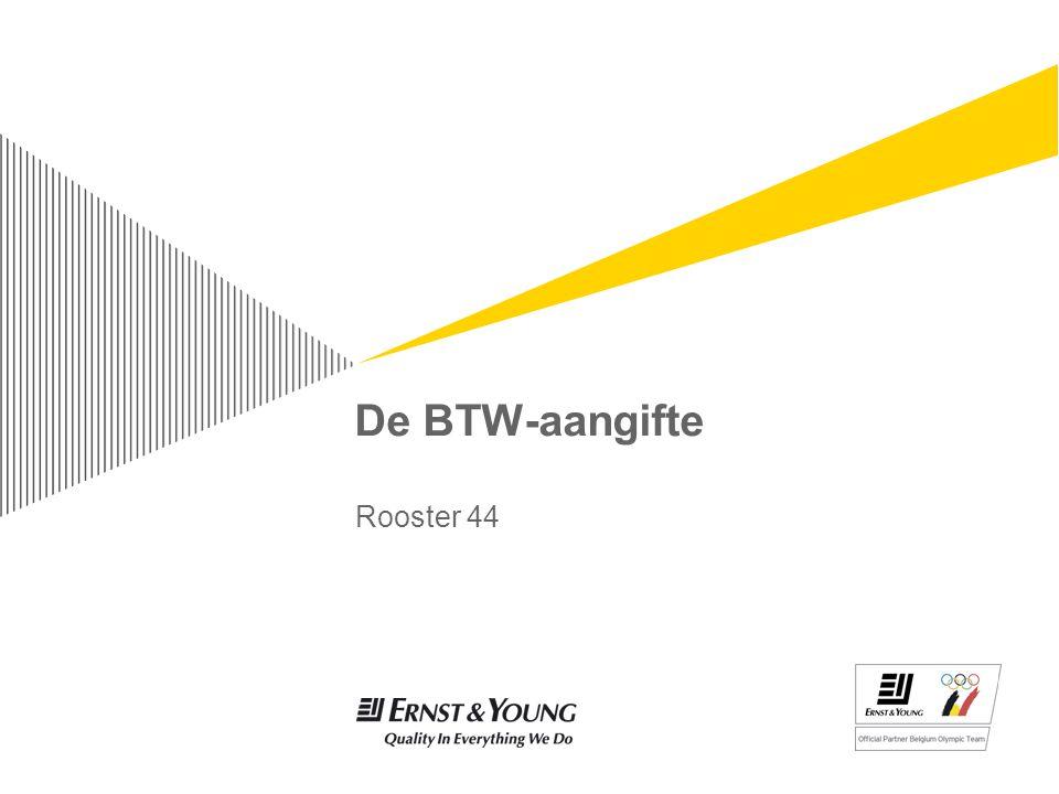 De BTW-aangifte Rooster 44