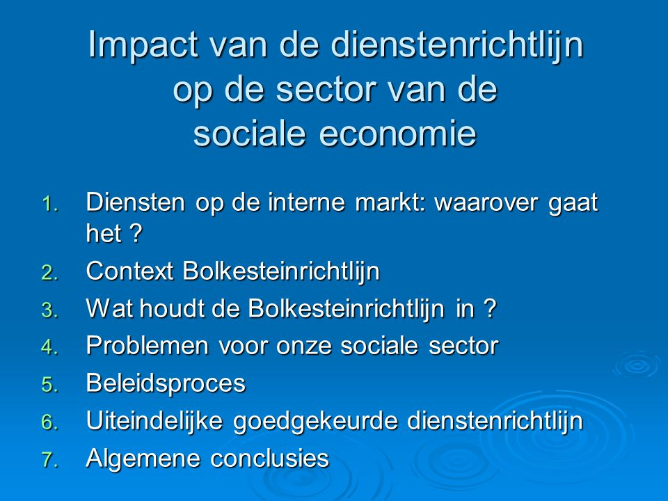 Impact van de dienstenrichtlijn op de sector van de sociale economie 1.